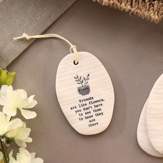 'Friends Are Like' Porcelain Hanger