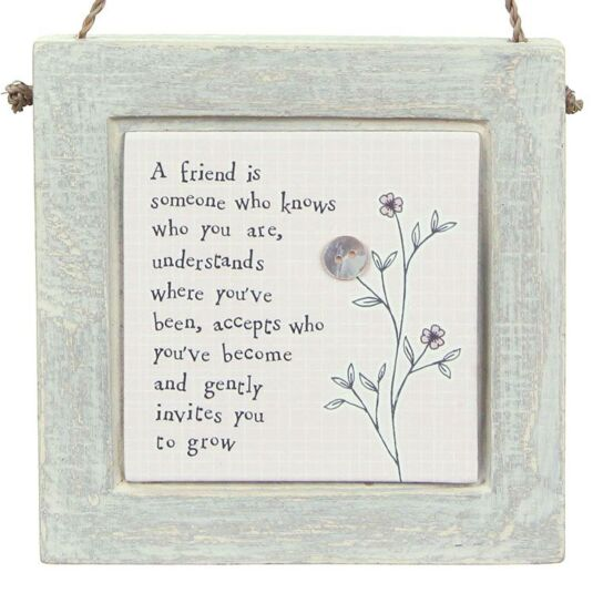 East Of India A Friend Is Square Plaque Temptation Gifts
