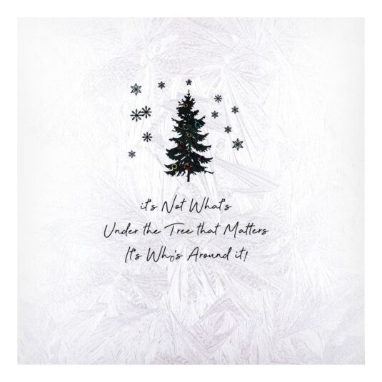 'It's Not What's Under The Tree' Christmas Card