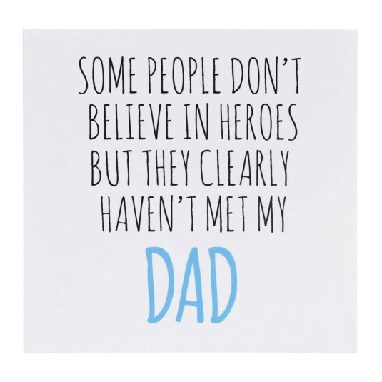 'Believe In Heroes' Father's Day Card
