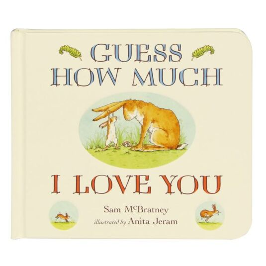 Guess How Much I Love You - Board Book | Temptation Gifts