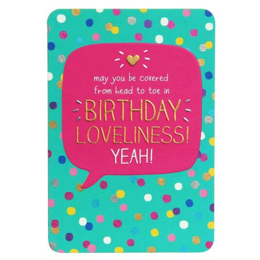Head to Toe Birthday Loveliness! Card