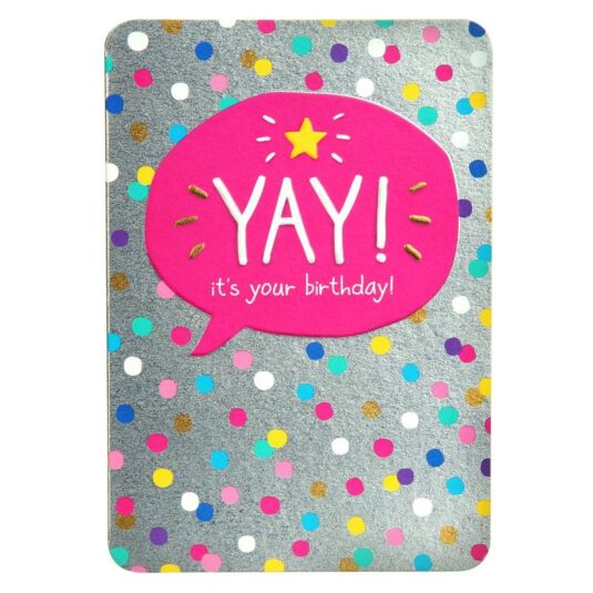 Yay! It's Your Birthday! Card
