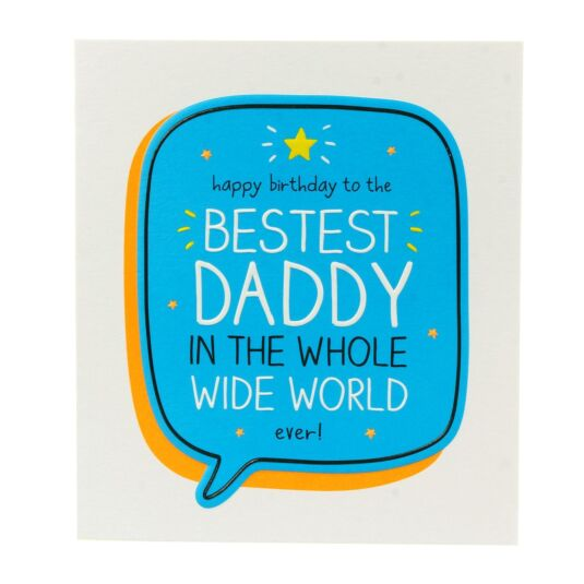 'Happy Birthday to the Bestest Daddy' Card