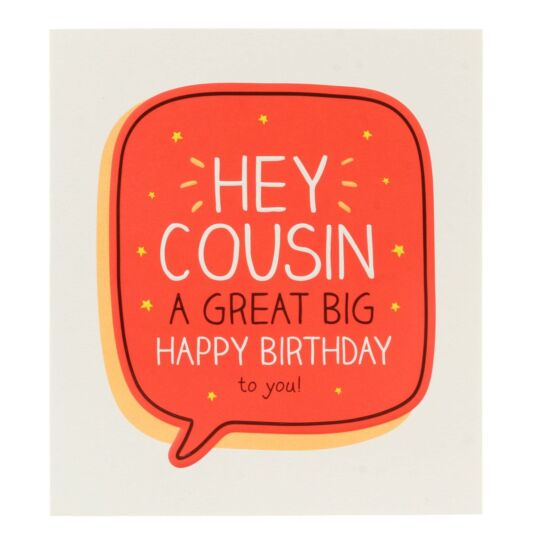 'Hey Cousin a Great Big Happy Birthday' Card