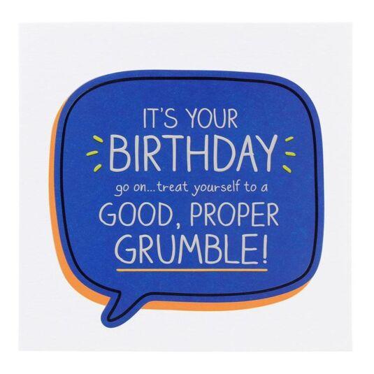 'Proper Good Grumble!' Birthday Card