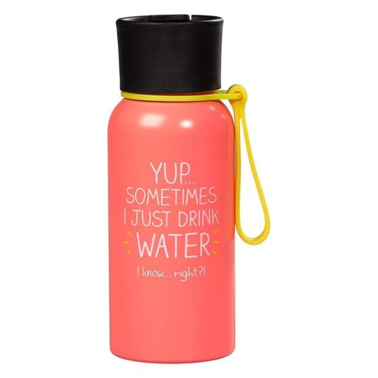YUP... Sometimes Water Bottle