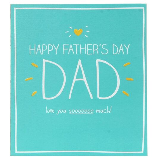 Love you sooooooo much! Father's Day Card
