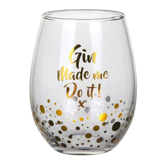 "Gold Edition ""Gin Made Me"" Stemless Glass"