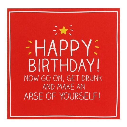 Get Drunk Birthday Card