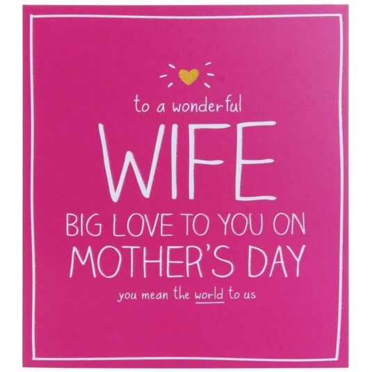 Wife Big Love Mother's Day Card