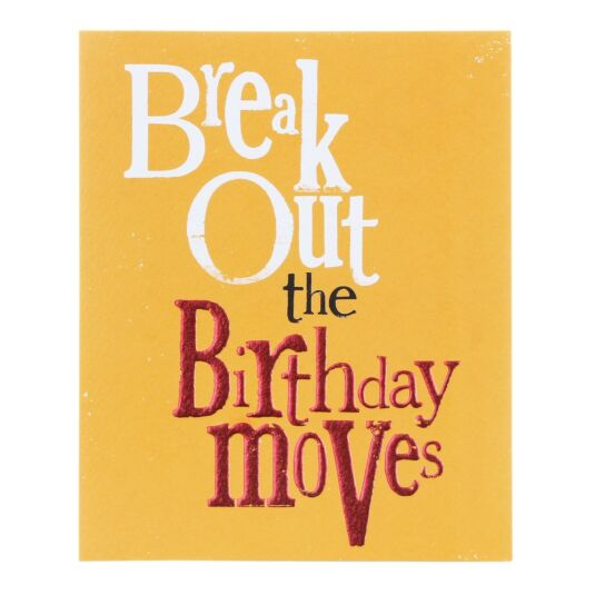 Break Out the Birthday Moves Greetings Card