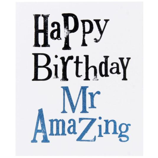 Amazing Birthday Messages: The Bright Side Happy Birthday Mr Amazing Card