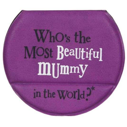 Who is The Most Beautiful Mummy Travel Mirror