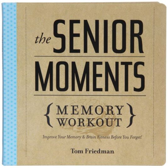 The Senior Moments Memory Workout Paperback Book
