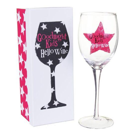 'Goodnight Kids, Hello Wine' Wine Glass