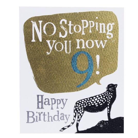 'No Stopping 9' Birthday Card