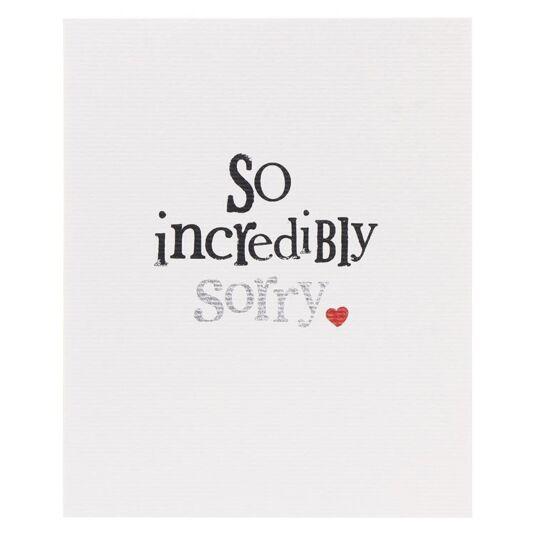 So Incredibly Sorry Card