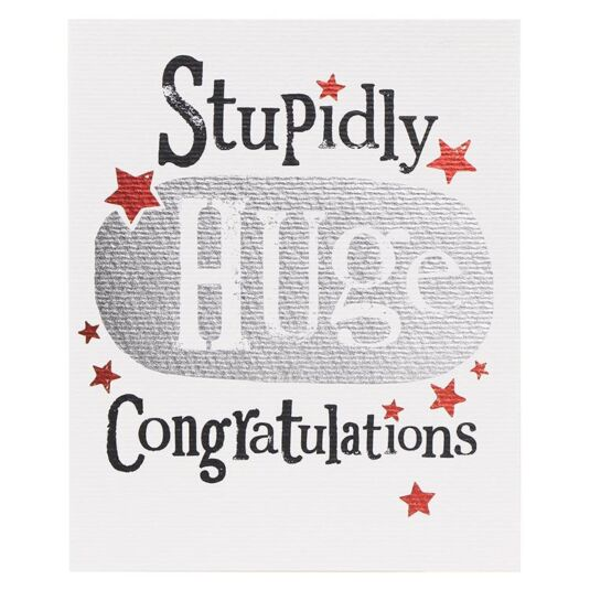 Stupidly Huge Congratulations Card