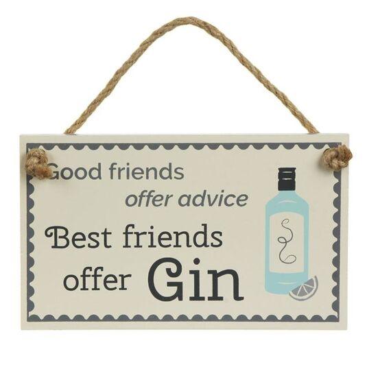 'best friends offer Gin...' Sign