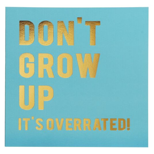 Cloud Nine Don't Grow Up Card