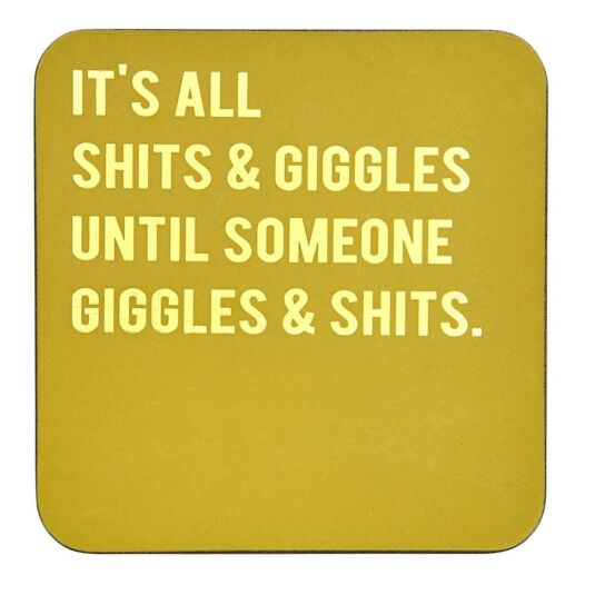 Cloud Nine 'It's All Sh*ts & Giggles' Coaster