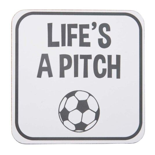 'Life's A Pitch' Coaster