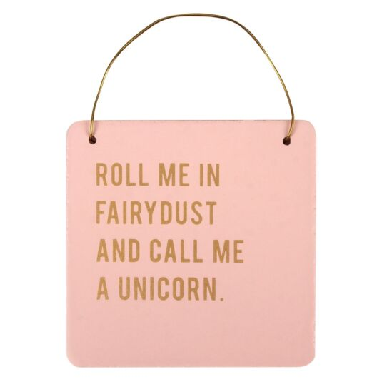 Cloud Nine 'Call Me A Unicorn' Small Hanging Sign