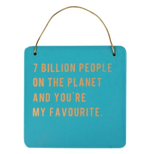 Cloud Nine '7 Billion People' Small Hanging Sign