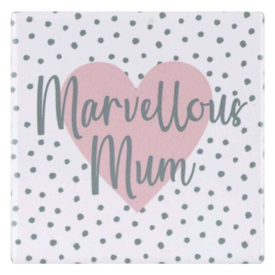 Ophelia 'Marvellous Mum' Coaster