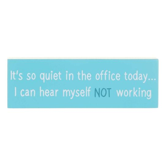 'Not Working' Office Sign