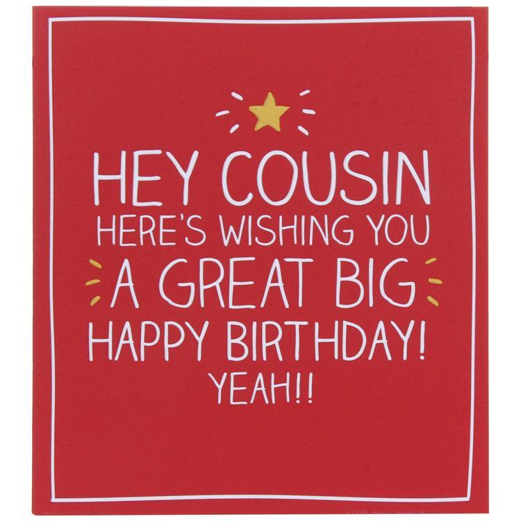 Happy Jackson Hey Cousin Birthday Card – Birthday Cards Cousin