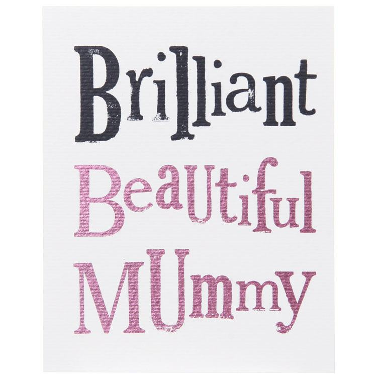The Bright Side Brilliant Beautiful Mummy - Mother