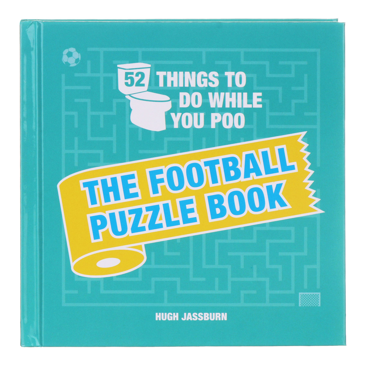 52 Things To Do While You Poo:Football Puzzle Book