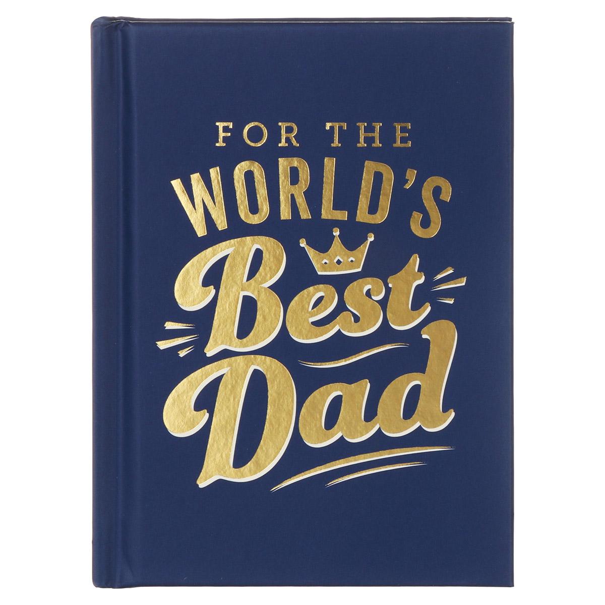 The World's Best Dad Hardback Book